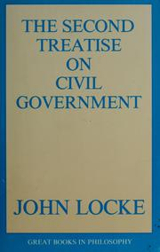 Cover of: The Second Treatise on Civil Government (Great Books in Philosophy) | John Locke