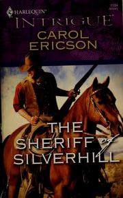Cover of: The sheriff of Silverhill by Carol Ericson