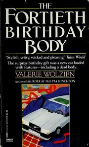Cover of: The fortieth birthday body | Valerie Wolzien
