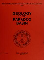 Cover of: Geology of the Paradox Basin by Del L. Wiegand