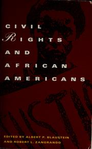 Cover of: Civil rights and African Americans | edited by Albert P. Blaustein and Robert L. Zangrando.