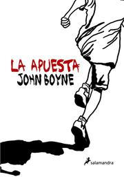 Cover of: La apuesta | John Boyne