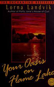 Cover of: Your Oasis on Flame Lake | Lorna Landvik