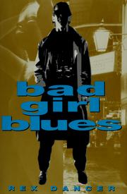 Cover of: Bad girl blues | Rex Dancer