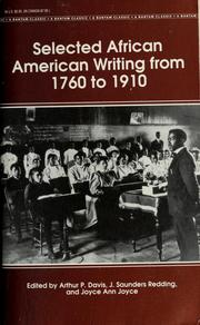 Cover of: Selected African American writing from 1760 to 1910 | Arthur Paul Davis