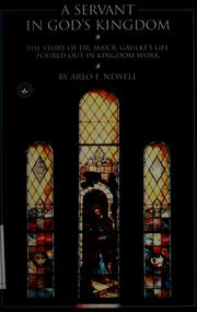 Cover of: A servant in God's kingdom | Arlo F. Newell