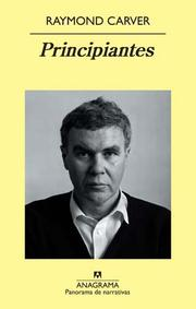 Cover of: Principiantes | Raymond Carver