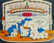 Cover of: Fried onions & marshmallows by Sally Melcher Jarvis