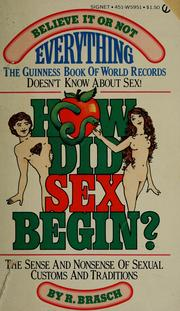 Cover of: How did sex begin? | R. Brasch