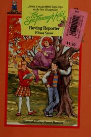 Cover of: Roving reporter | Elissa Snow
