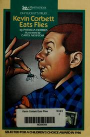 Cover of: Kevin Corbett eats flies | Patricia Hermes