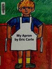 Cover of: My apron by Eric Carle