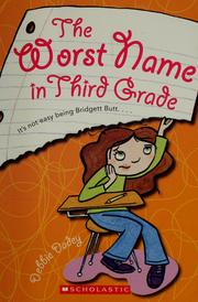 Cover of: The worst name in third grade | Debbie Dadey