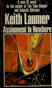 Cover of: Assignment in nowhere | Keith Laumer