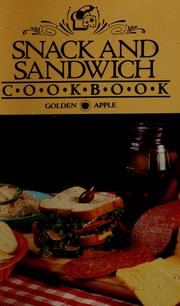 Cover of: Snack and sandwich cookbook by