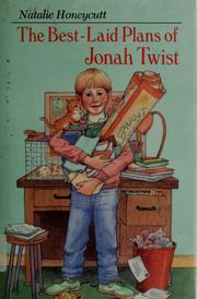 Cover of: The best-laid plans of Jonah Twist | Natalie Honeycutt