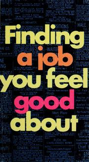Cover of: Finding a job you feel good about by Clifford B. Garrison