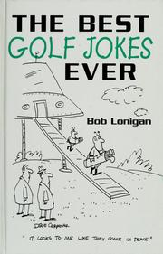 Cover of: The best golf jokes ever | Bob Lonigan