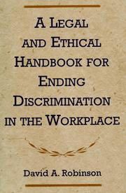 Cover of: Legal and Ethical Handbook for Ending Discrimination in the Workplace | David A. Robinson