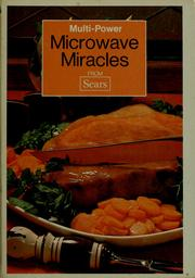 Cover of: Multi-power microwave miracles from Sears | Hyla Nelson O'Connor