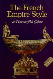 Cover of: The French Empire Style | Alvar González-Palacios