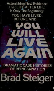 Cover of: You Will Live Again | Brad Steiger