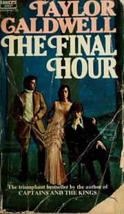 Cover of: The Final Hour | Taylor Caldwell