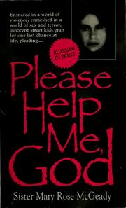 Cover of: Please help me, God | Mary Rose McGeady
