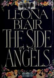 Cover of: The side of the angels | Leona Blair