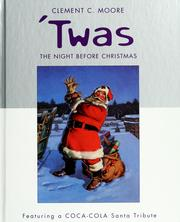 Cover of: 'Twas the night before Christmas by Clement Clarke Moore