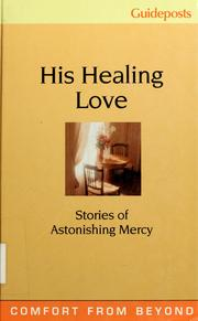 Cover of: His healing love | Phyllis Hobe