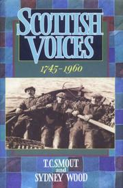 Cover of: Scottish voices, 1745-1960 | T. C. Smout