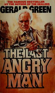 Cover of: The last angry man by Gerald Green
