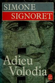 Cover of: Adieu Volodia by Simone Signoret