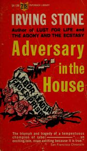 Cover of: Adversary in the house | Stone, Irving