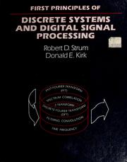 Cover of: First principles of discrete systems and digital signal processing | Robert D. Strum