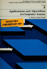 Cover of: Applications and algorithms in computer science | C. William Gear