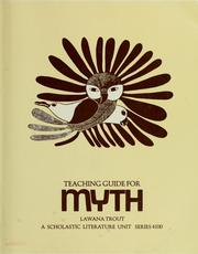 Cover of: Teaching guide for Myth | Lawana Trout