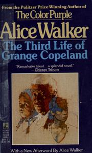 Cover of: The third life of Grange Copeland | Alice Walker