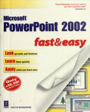 Cover of: Microsoft PowerPoint 2002 fast & easy | Coletta Witherspoon