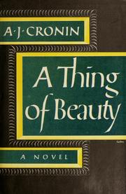 Cover of: A thing of beauty by A. J. Cronin