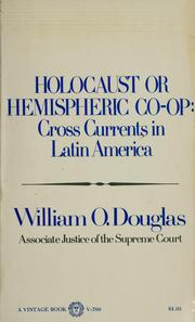 Cover of: Holocaust or hemispheric co-op | William O. Douglas