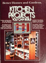 Cover of: Better homes and gardens kitchen projects you can build. |