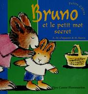 Cover of: Bruno et le petit mot secret | Anne-Marie Chapouton