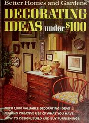 Better Homes And Gardens Decorating Ideas Under 100 1971 Edition Open Library
