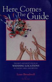 Here comes the guide by Lynn Broadwell