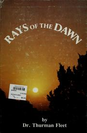 Cover of: Rays of the dawn by Thurman Fleet