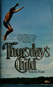 Cover of: Thursday's child by Victoria Poole