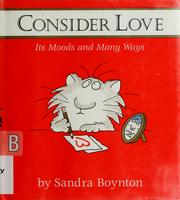 Cover of: Consider love | Sandra Boynton