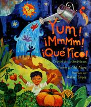 Cover of: Yum! mmmm! que rico! by Pat Mora